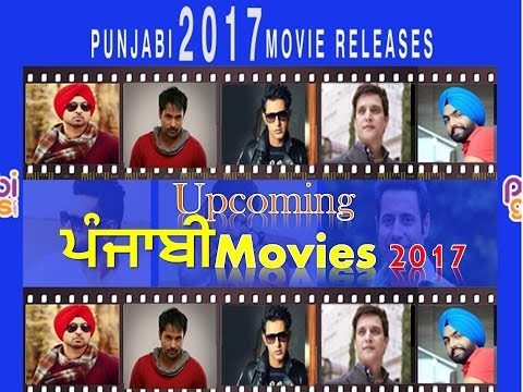 Top Upcoming Latest Punjabi Movies in 2017 Calendar List