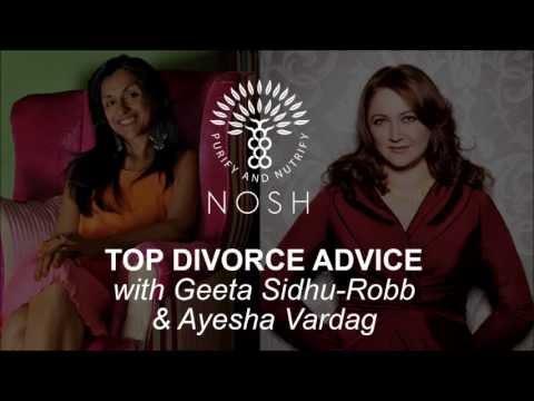Top Divorce Advice with Geeta Sidhu-Robb & Ayesha Vardag