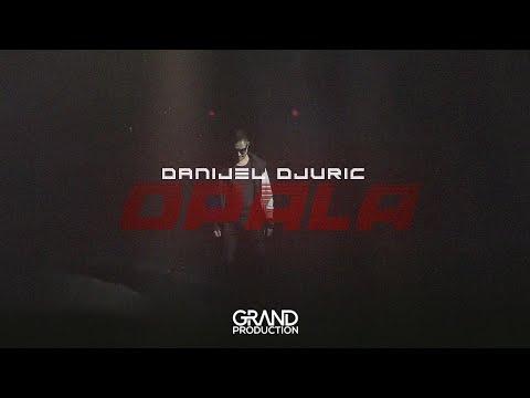 Смотреть клип Danijel Djuric - Opala