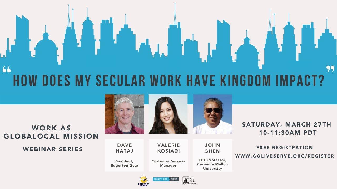 How does my secular work impact Kingdom?