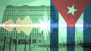 About That Mysterious Sonic Attack in Cuba...
