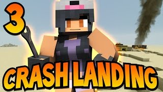 Minecraft Crash Landing [Ep.3] - Running Out of Water!