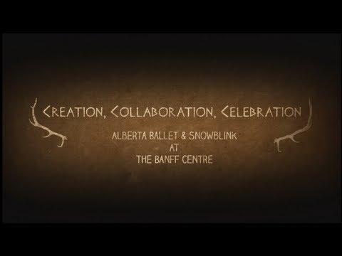 Alberta Ballet & Snowblink at The Banff Centre