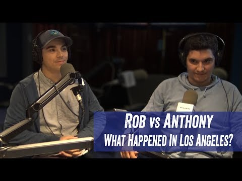 Rob vs Anthony - What Happened in Los Angeles? - Jim Norton & Sam Roberts