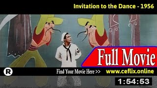 Invitation to the Dance (1956) Full Movie Online
