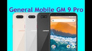 General Mobile GM 9 Pro First look full features