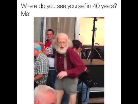 Where do you see yourself in 40 years?
