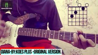 (CHORD GITAR)DIANA-KOES PLUS-ORIGINAL VERSION