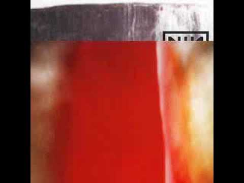 Nine inch nails please