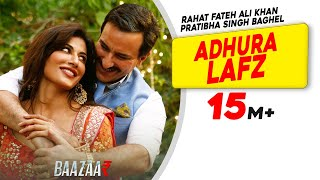 Adhura Lafz (Video Song) | Baazaar (2018)