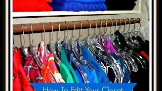 "How To ""Edit"" or Get Rid of Stuff in Your Closet"