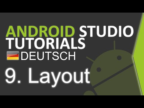 android-studio-tutorial-deutsch-#9-layout