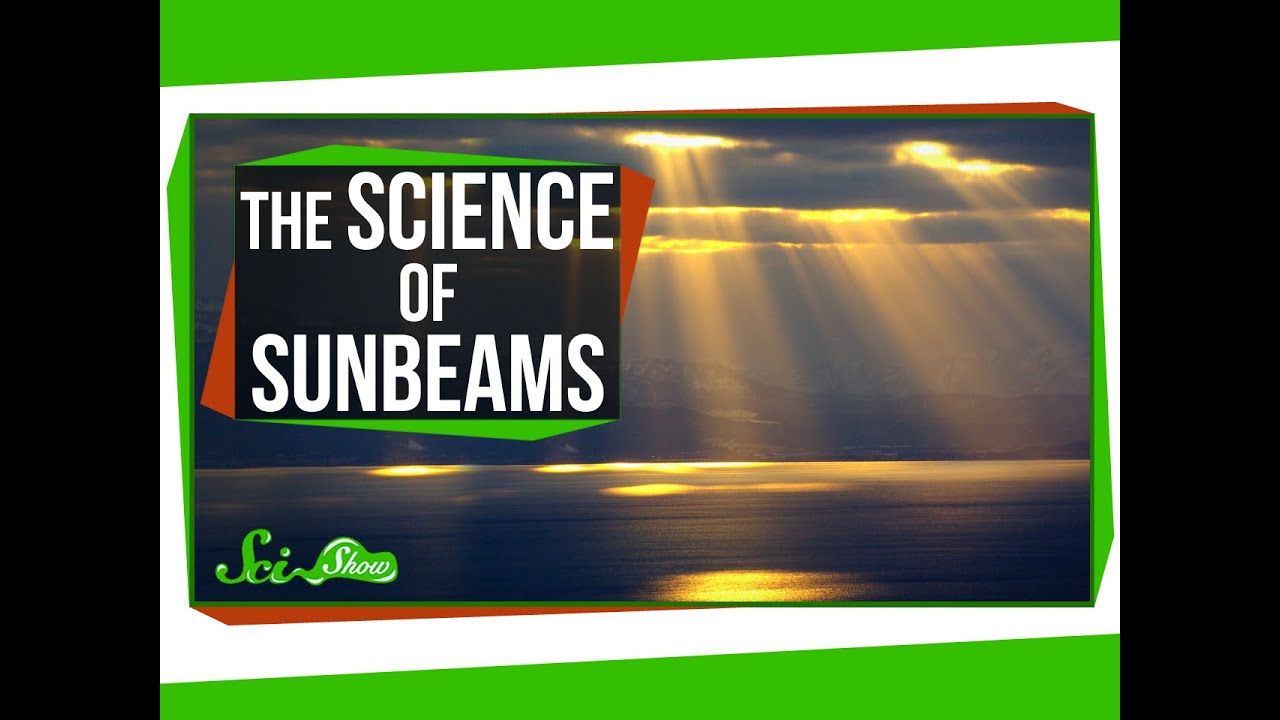 The Science of Sunbeams