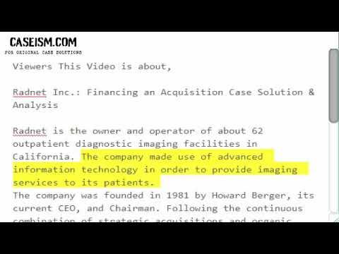 Radnet Inc : Financing an Acquisition Case Solution & Analysis- Caseism com