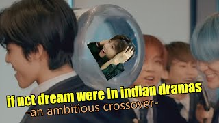 Download if nct dream were in indian dramas/soap operas