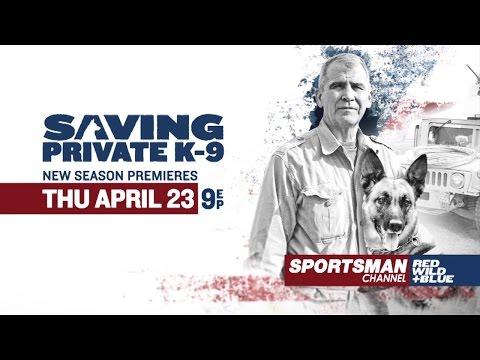 Saving Private K9 Season 2 Premieres April 23 9PM EP