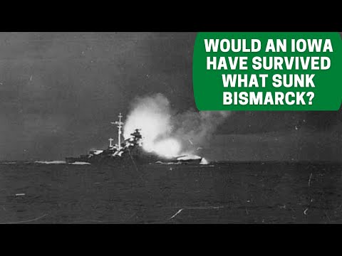 Would what Sunk Bismarck have Sunk an Iowa Class Battleship?