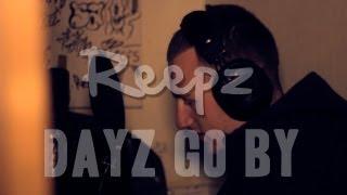 Reepz - Dayz Go By [Beat by Kroser]