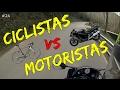 CICLISTAS VS MOTORISTAS // JG RIDER Motovlogs en español #24
