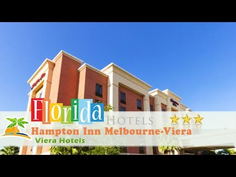 Hampton Inn Melbourne-Viera - Viera Hotels, Florida