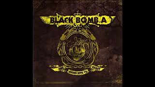 Black Bomb A - Never Change  (One Sound Bite to React album)