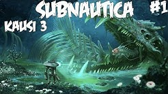 KUKA ON TAKAISIN - Pelataan Subnautica - Osa 1 - Kausi 3