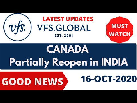Canada VFS Center Partially Reopen In India| VFS Global India Latest Updates For Canada In India