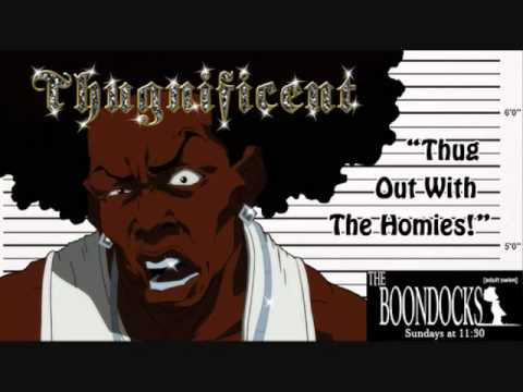 @FlyBeatzz The Boondocks-Thugnificent-Booty Butt Checks Instrumental