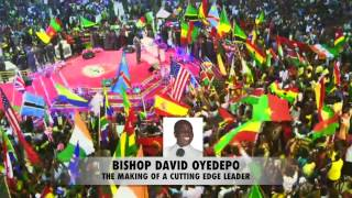 Bishop Oyedepo-The Making Of A Cutting Edge Leader