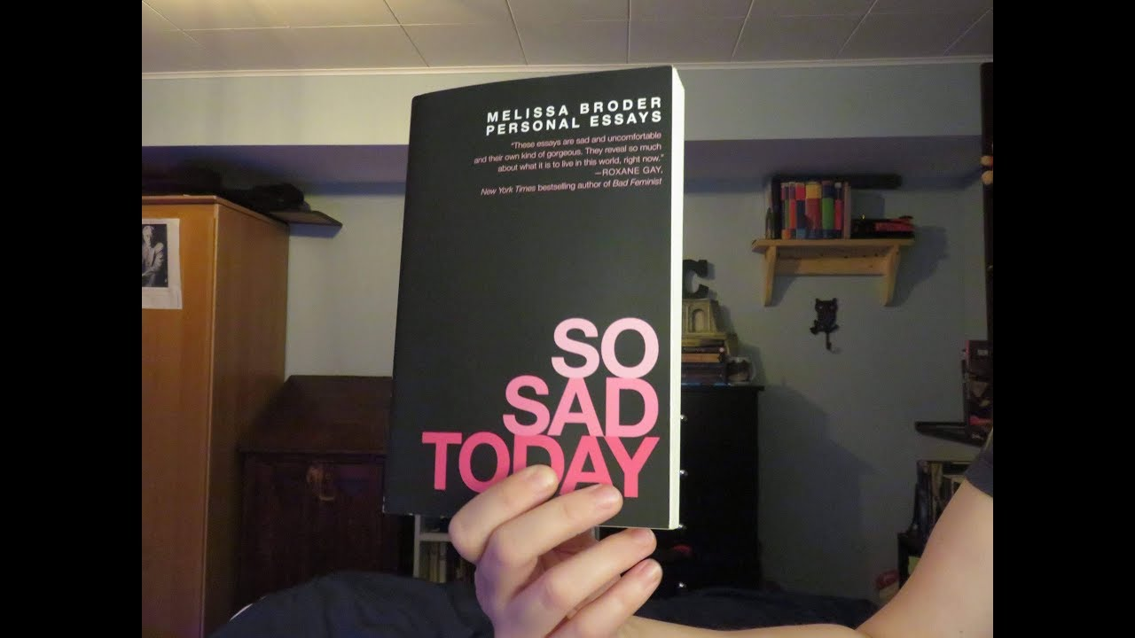 Book 38 of 2017: So Sad Today by Melissa Broder