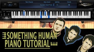 Something Human PIANO TUTORIAL - Muse (How To Play)