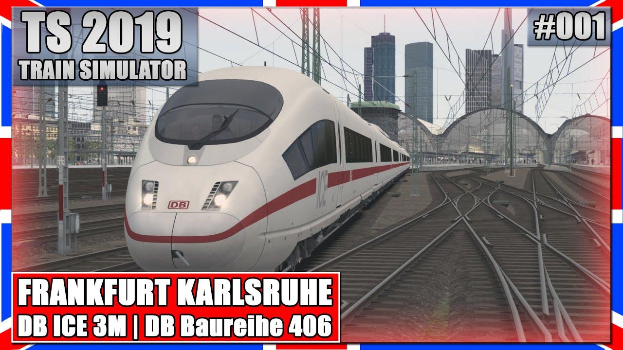 train simulator 2019 001 frankfurt karlsruhe ice 3m. Black Bedroom Furniture Sets. Home Design Ideas
