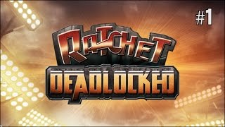 Twitch Livestream | Ratchet: Deadlocked Part 1 [PS2/PS3]