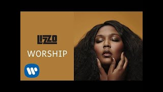 Lizzo - Worship ( Audio)
