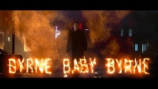Byrne Baby Byrne: The fiery deaths of Gabriel Byrne.