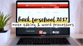 Back to School 2017 #3 PART 2 // Note Taking Programs and Word Processors