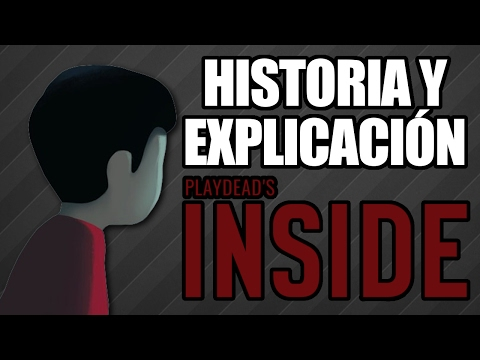 El significado de Inside - L&V - Playdead's Inside