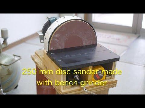 250 Mm Disc Sander Made With An Improved Bench Grinder