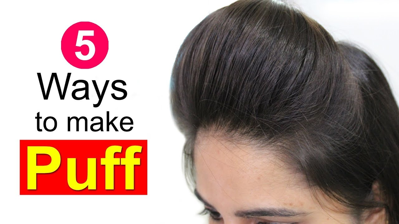 10 Easy Puff Hairstyles  How to Make Perfect Puff Hairstyle  Quick  Hairstyles for Medium Thin Hair