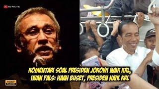 Komentari Soal Presiden Jokowi Naik KRL, Iwan Fals: Haah Buset, Presiden Naik KRL