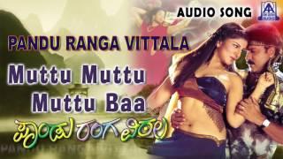 """Pandu Ranga Vittala   """" Muttu Muttu Muttu Baa"""" Audio Song   V. Ravichandran,Rambha   Akash Audio"""
