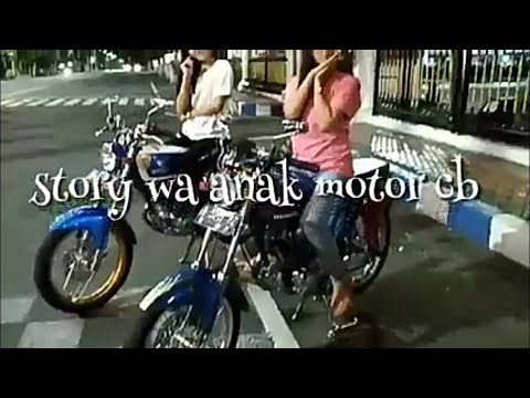 Video Story Wa 30 Detik Anak Motor Cb Herex Tiger Romantis