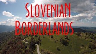 Slovenian Borderlands - A Motorcycle Tour Guide - 4000 km Alps Part 1/3