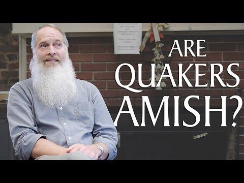 Are Quakers Amish?