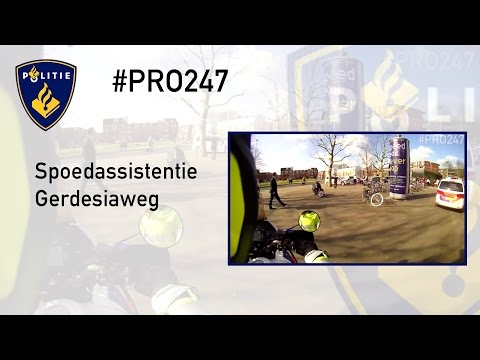 Politie #PRO247 Spoedassistentie Gerdesiaweg
