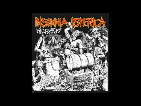 Insomnia Isterica - Alcoholarchy 7
