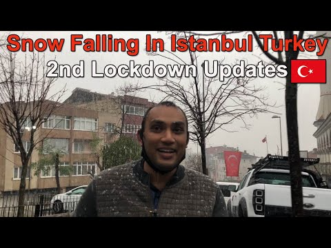 Snow Falling In Istanbul Turkey And 2nd Lockdown Updates