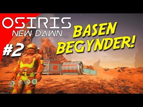BASEN BEGYNDER! / HABITAT AIRLOCK! - Osiris: New Dawn dansk Ep 2