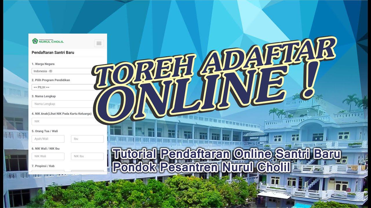 Tutorial Pendaftaran Online Santri Baru Pondok Pesantren Nurul Cholil