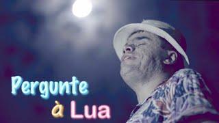 Edu Camargo - Pergunte à Lua - Clipe Oficial